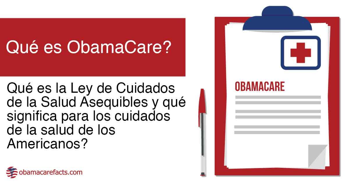 Qué es ObamaCare?