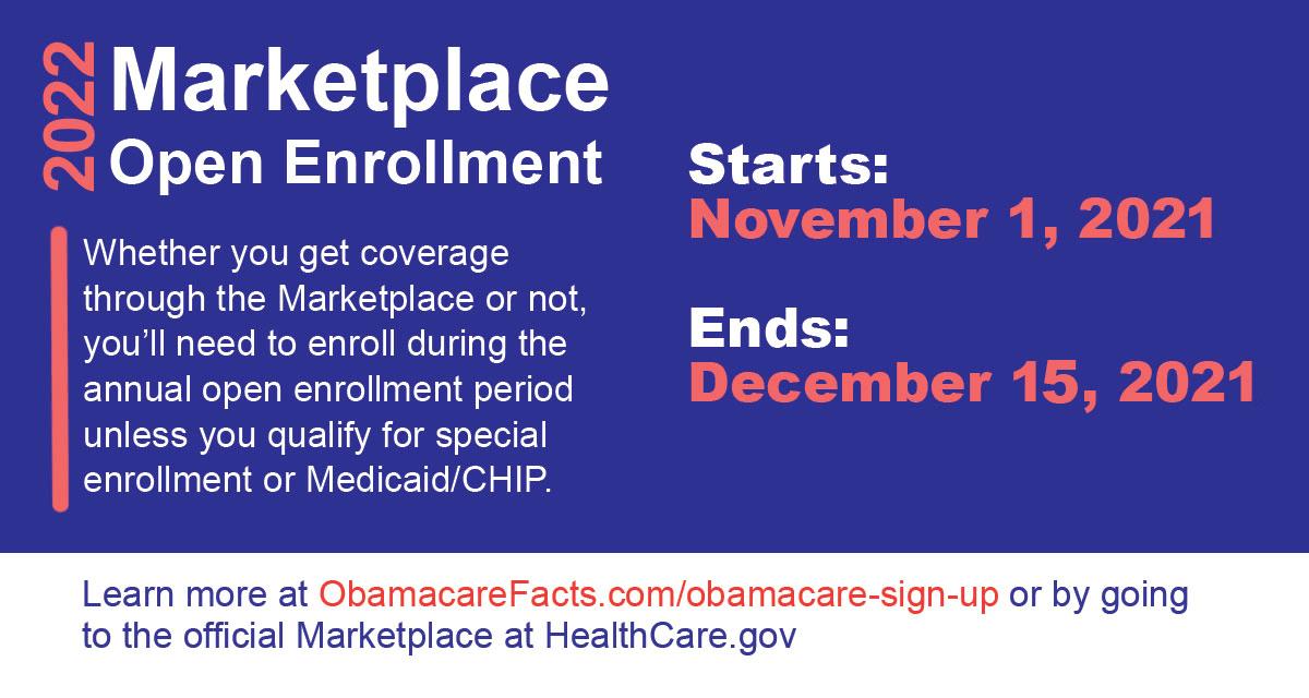 ObamaCare open enrollment dates and deadlines.
